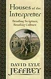 Houses of the Interpreter, David L. Jeffrey, 0918954894