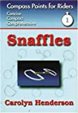 img - for Snaffles (Compass Points for Riders: Level 1) book / textbook / text book