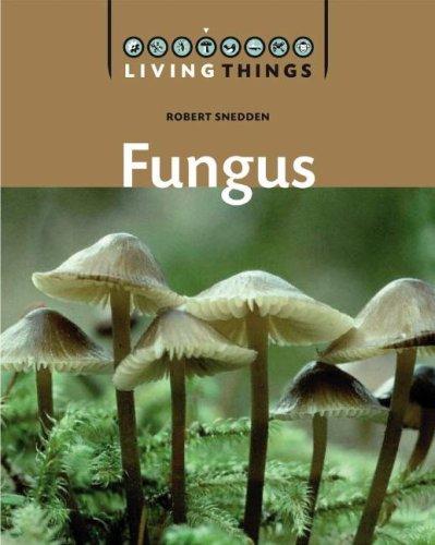 Fungi (Living Things) ebook