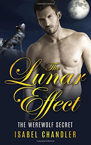 The Lunar Effect - The Werewolf Secret