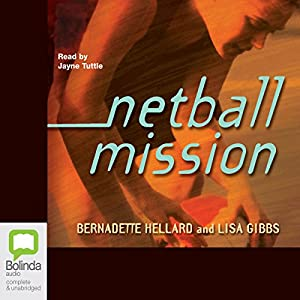 Netball Mission Audiobook