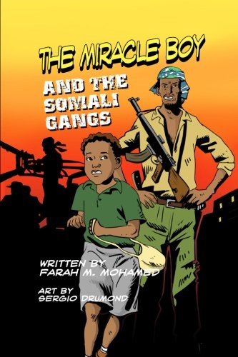 The Miracle Boy and the Somali Gangs: A Graphic Novel pdf