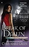 img - for Break of Dawn: Vampire Babylon, Book Three book / textbook / text book