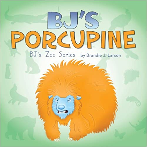 Download online BJ's Porcupine: BJ's Zoo Series PDF