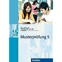 TestDaF Musterprüfung. Per le Scuole superiori. Con CD-Audio: 5