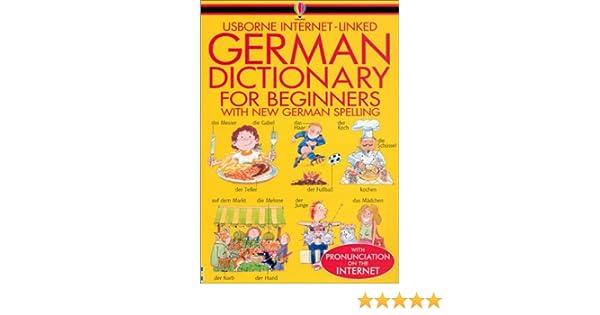 German Dictionary for Beginners (Usborne Internet-Linked ...