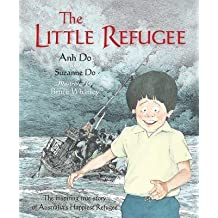 [(The Little Refugee )] [Author: Anh Do] [Sep-2012]