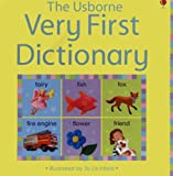 The Usborne Very First Dictionary, Caroline Young and Felicity Brooks, 0794510027