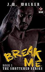 Break Me (Shattered Book 1) (English Edition)