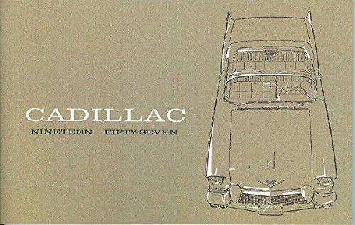 1957 CADILLAC DEALERS SALES BROCHURE Shows Sixty Special, Series 62, Deville, Fleetwood Series 75, Eldorado Biarritz, and Eldorado Seville. - ADVERTISEMENT - CATALOG