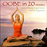 Astral Projection (Out of Body Experience) In 20 Minutes