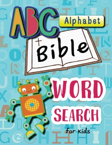 ABC Alphabet Bible Word Search for Kids: Word Search for Bible Study for Kids Ages 6-8 (Bible Study Game for Kids) (Volume 4)