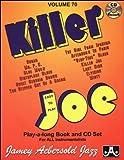 Vol. 70, Killer Joe (Book & CD Set) (Play- a-Long)