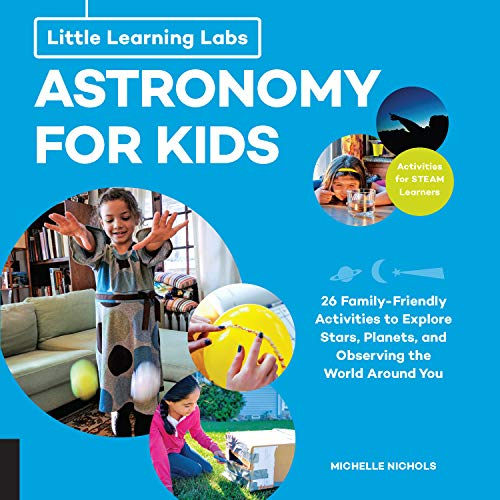 Little Learning Labs: Astronomy for Kids, abridged edition
