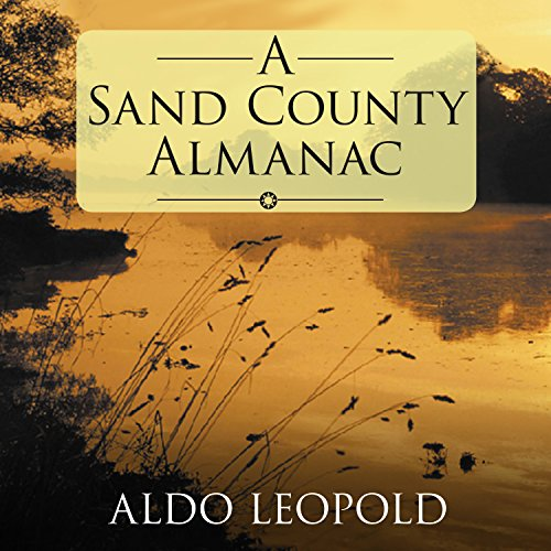 A Sand County Almanac by HighBridge Audio