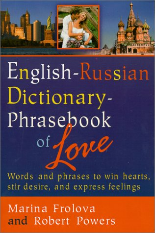 Read Online English-Russian Dictionary : Phrasebook of Love (English and Russian Edition) pdf epub