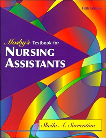 Mosby's Textbook for Nursing Assistants - Soft Cover Version, 5e