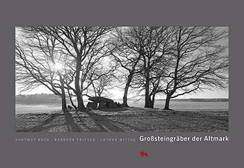 Großsteingräber in der Altmark