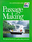 Passage Making, Tom Cunliffe, 1882502868