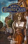 Le monde d'Edward Craft, Niveau 1 : Les Bas de Larguevent par Grimbert