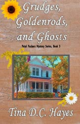 Grudges, Goldenrods, and Ghosts (Petal Pushers Mystery Series) (Volume 3)