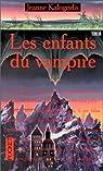Les enfants du vampire par Kalogridis