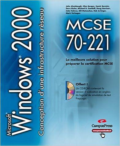 Lire un MCSE 70-221 conception d'une infrastructure réseau pour Windows 2000 CD-ROM pdf ebook