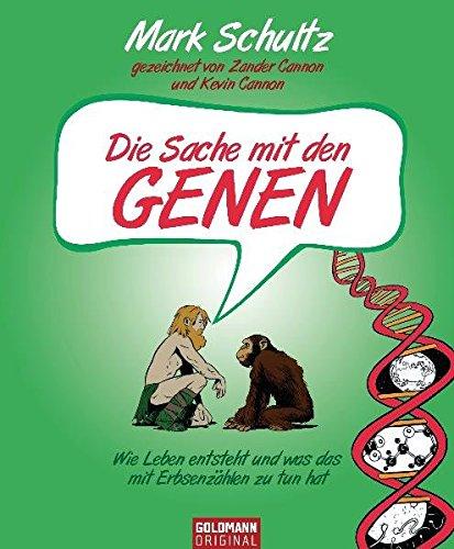 Die Sache mit den Genen: Der COMIC - über das Geheimnis des Lebens