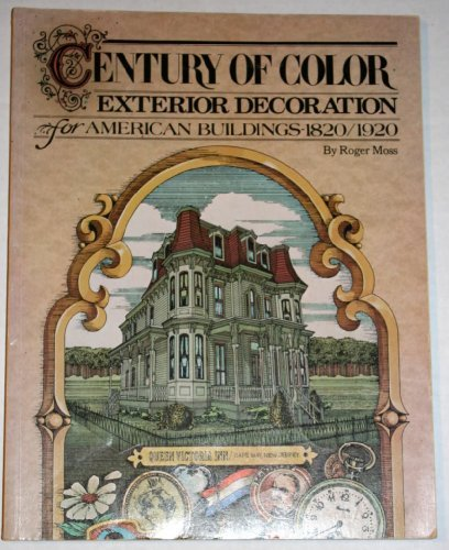 (Century of Color: Exterior Decoration for American Buildings,)