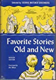 Favorite Stories Old and New, Sidonie Matsner Gruenberg, 0385072937