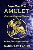 Amulet (DragonBlade Book 1)