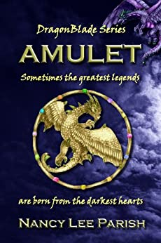 Amulet (DragonBlade Book 1) by [Parish, Nancy Lee]