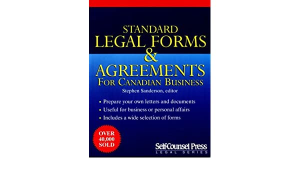 Standard Legal Forms Agreements For Canadian Business Stephen L - Standard legal forms