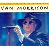 Van Morrison (Complete Guide to the Music Of...)