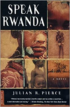 Speak Rwanda: A Novel