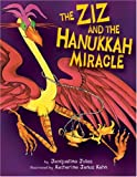 The Ziz and the Hanukkah Miracle, Jacqueline Jules, 1580131646