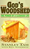 img - for God's Woodshed: The Power of a Cleansed Life book / textbook / text book