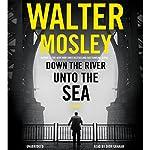 Down the River unto the Sea | Walter Mosley
