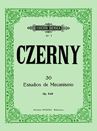 Read Online 30 ESTUDIOS DE MECANISMO OP.849.(PIANO).(REF:EI0007) pdf epub