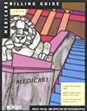 CPT Billing Guide : A Guide to Medicare Billing, , 1563371952