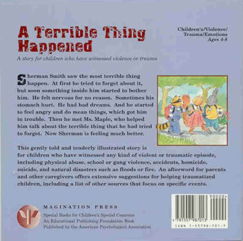 A Terrible Thing Happened Margaret M Holmes Sasha J Mudlaff Cary Pillo 9781557987013 Amazon Books
