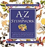 A-Z of Stumpwork (A-Z Embroidery Series)