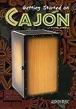 How to Play Cajon Getting Started on Cajon DVD