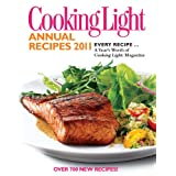 COOKING LIGHT : ANNUAL RECIPES 2011