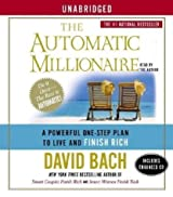 The Automatic Millionaire: A Powerful One-Step Plan to Live and Finish Rich [Audiobook][Unabridged] (Audio CD)