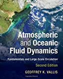 img - for Atmospheric and Oceanic Fluid Dynamics: Fundamentals and Large-Scale Circulation book / textbook / text book