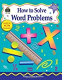 How to Solve Word Problems, Grades 3-4, Robert Smith, 1576904830