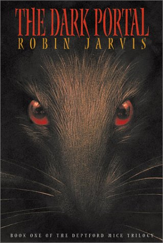 The Dark Portal (Book One of the Deptford Mice - Deptford Stores