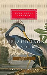 The Audubon Reader (Everyman's Library)