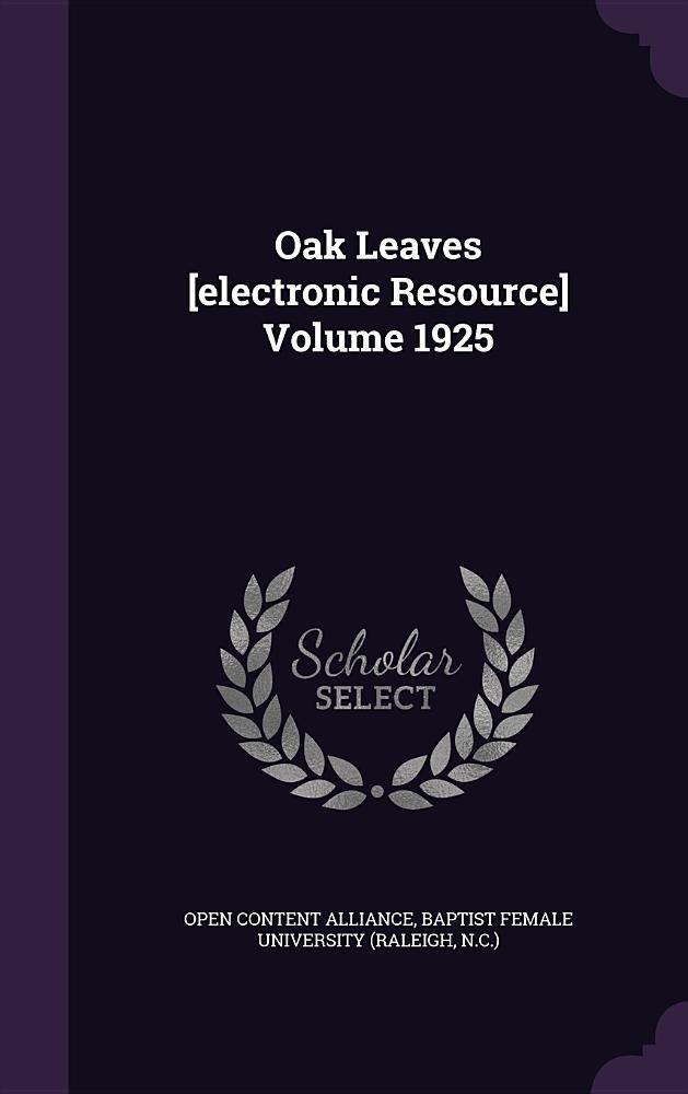 Download Oak Leaves [Electronic Resource] Volume 1925 pdf